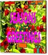 Seasons Greetings 10 Canvas Print