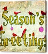 Season's Greetings Card Canvas Print