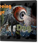 Seeing Eye Dog Canvas Print