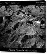 Sierra Nevada's Planer Earth Bw Canvas Print