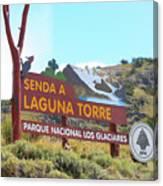 Trail Sign To Laguna Torre Canvas Print