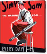 Simple Sam The Wasting Fool Canvas Print