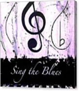 Sing The Blues Purple Canvas Print