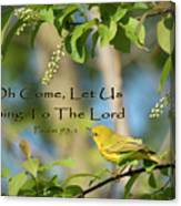 Sing To The Lord Canvas Print