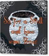 Sit For A Spell Canvas Print