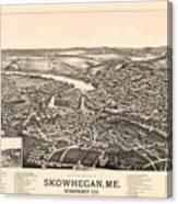 Skowhegan Maine 1892 Canvas Print