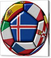 Soccer Ball With Flag Of Iceland In The Center Canvas Print
