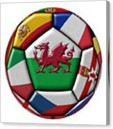 Soccer Ball With Flag Of Wales In The Center Canvas Print