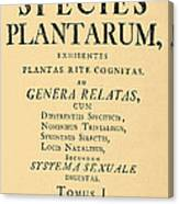 Species Plantarum, Linnaeus, 1753 Canvas Print