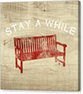 Stay A While- Art By Linda Woods Canvas Print