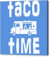 Taco Time Food Truck Tee Canvas Print