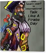 Talk Like A Pirate Day Canvas Print