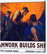 Teamwork Builds Ships Canvas Print