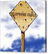 Telephone Cable Sign Canvas Print