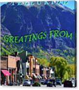 Telluride Greatings Canvas Print