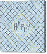 Text Art So Happy - Blue Canvas Print