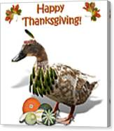 Thanksgiving Indian Duck Canvas Print
