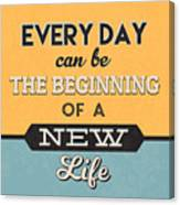 The Beginning Of A New Life Canvas Print