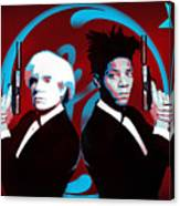 The Big Guns - Warhol And Basquiat Canvas Print