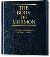 The Book Of Mormon Canvas Print