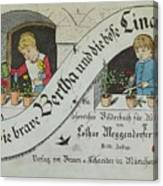 The Brave Bertha And Evil Lina Canvas Print