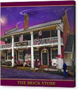 The Brick Store Canvas Print