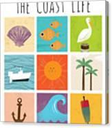The Coast Life Canvas Print