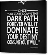 The Dark Path Canvas Print