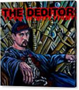 The Deditor Canvas Print
