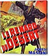 The Desert Fox  James Mason Theatrical Poster Number 2 1951 Color Added 2016 Canvas Print