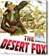 The Desert Fox  James Mason Theatrical Poster Number 3 1951 Color Added 2016 Canvas Print