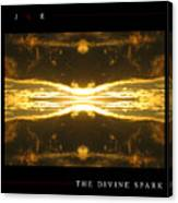 The Divine Spark Canvas Print