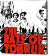 The Fighting Rats Of Tobruk  Theatrical Poster 1944 Color Added 2016 Canvas Print