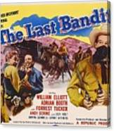 The Last Bandit 1949 Canvas Print