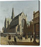 The Market Place And The Grote Kerk At Haarlem Canvas Print