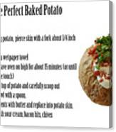 The Perfect Baked Potato Canvas Print
