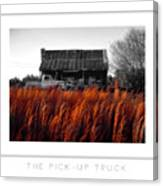 The Pick-up Truck Poster Canvas Print