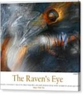 The Raven's Eye Canvas Print