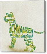 The Schnauzer Dog Watercolor Painting / Typographic Art Canvas Print