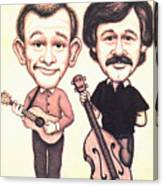 The Smothers Brothers Canvas Print