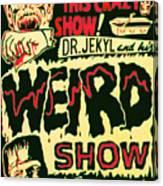 The Weird Show Poster Canvas Print