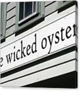 The Wicked Oyster Wellfleet Cape Cod Massachusetts Canvas Print