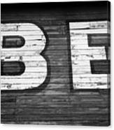 The Word Be Painted On The Side Of Old Building Canvas Print