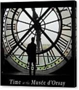 Time At The Musee D'orsay Canvas Print
