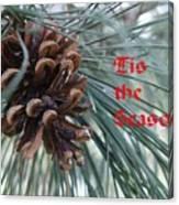 Tis The Seaon Holiday Image Canvas Print