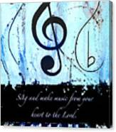To The Lord - Blue Canvas Print