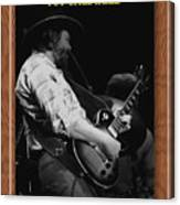 Toy Caldwell Of The Marshall Tucker Band Canvas Print