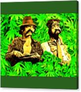 Trippin With Cheech And Chong Canvas Print