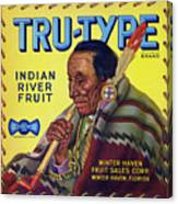 Tru - Type Vintage Fruit Crate Label Canvas Print