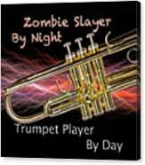 Trumpet Zombie Slayer 002 Canvas Print